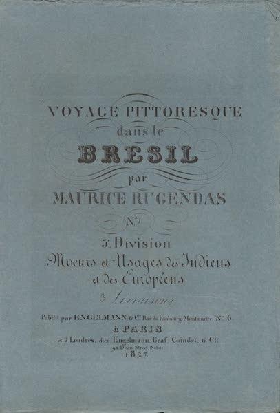 Voyage Pittoresque dans le Bresil - Division 3, Part 1 Wrapper (1835)