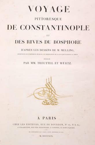 French - Voyage Pittoresque de Constantinople et des Rives du Bosphore Vol. 1
