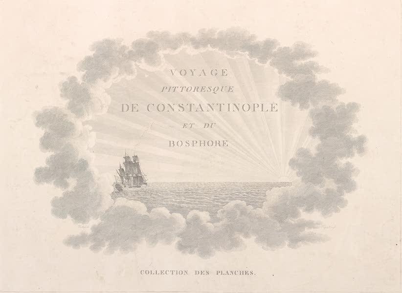 Voyage Pittoresque de Constantinople et des Rives du Bosphore Vol. 2 - Title Page (1819)
