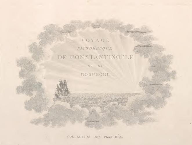 French - Voyage Pittoresque de Constantinople et des Rives du Bosphore Vol. 2