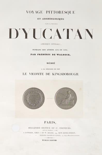 Voyage Pittoresque et Archeologique dans la Province d'Yucatan - Title Page (1838)
