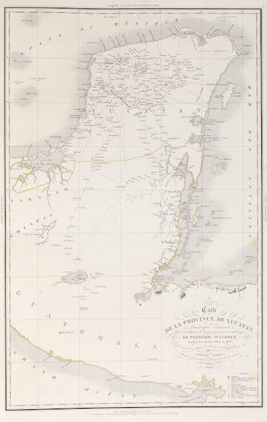 Voyage Pittoresque et Archeologique dans la Province d'Yucatan - Carte de la Province de Yucatan (1838)