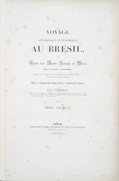 Voyage Pittoresque et Historique au Bresil Vol. 1 - Title Page (1834)