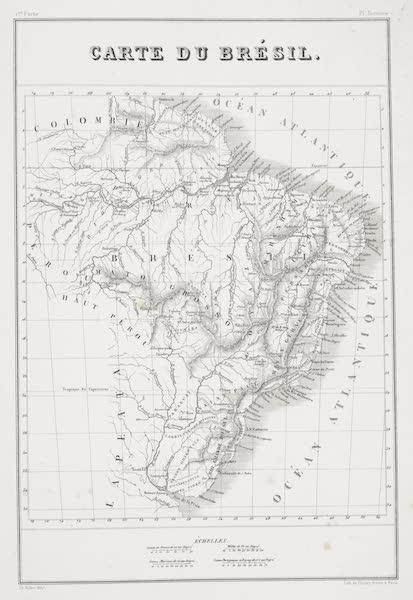 Voyage Pittoresque et Historique au Bresil Vol. 1 - Map of Brazil (1834)