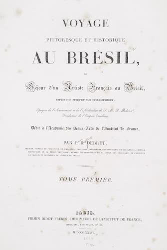 New York Public Library - Voyage Pittoresque et Historique au Bresil Vol. 1