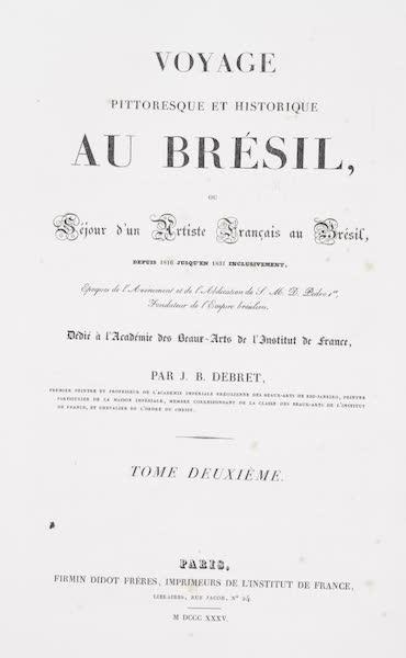 Voyage Pittoresque et Historique au Bresil Vol. 2 - Title Page (1835)
