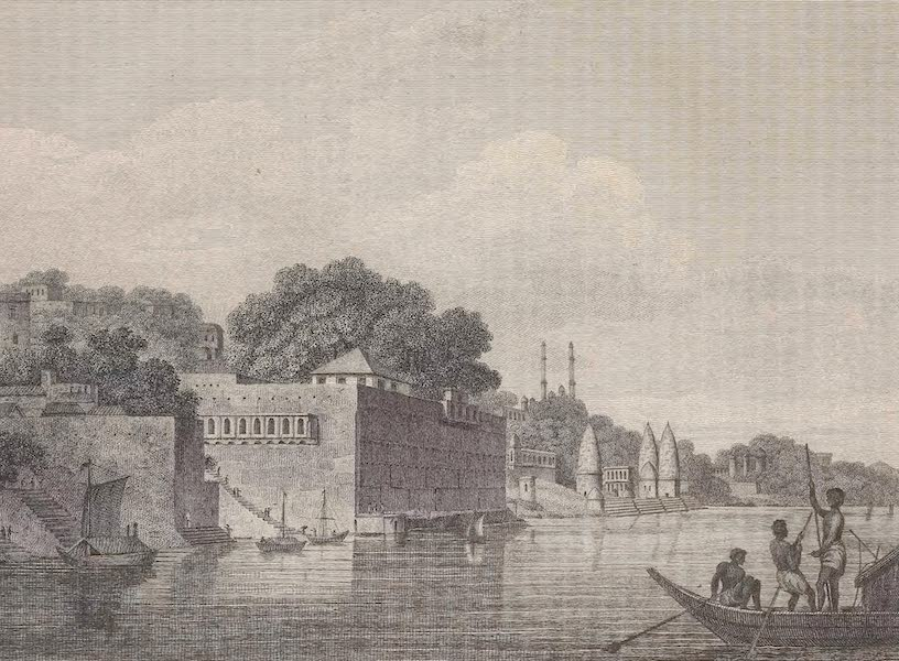 Voyages and Travels to India, Ceylon, the Red Sea, Abyssinia, and Egypt Vol. 1 - View of Benares (1809)