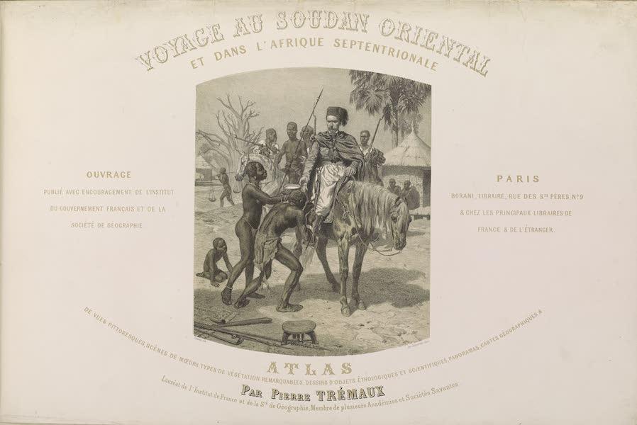 Voyages au Soudan Oriental et Dans l'Afrique Septentrionale - Frontispice. Halte de voyage, portant le titre de l'ouvrage. (1852)