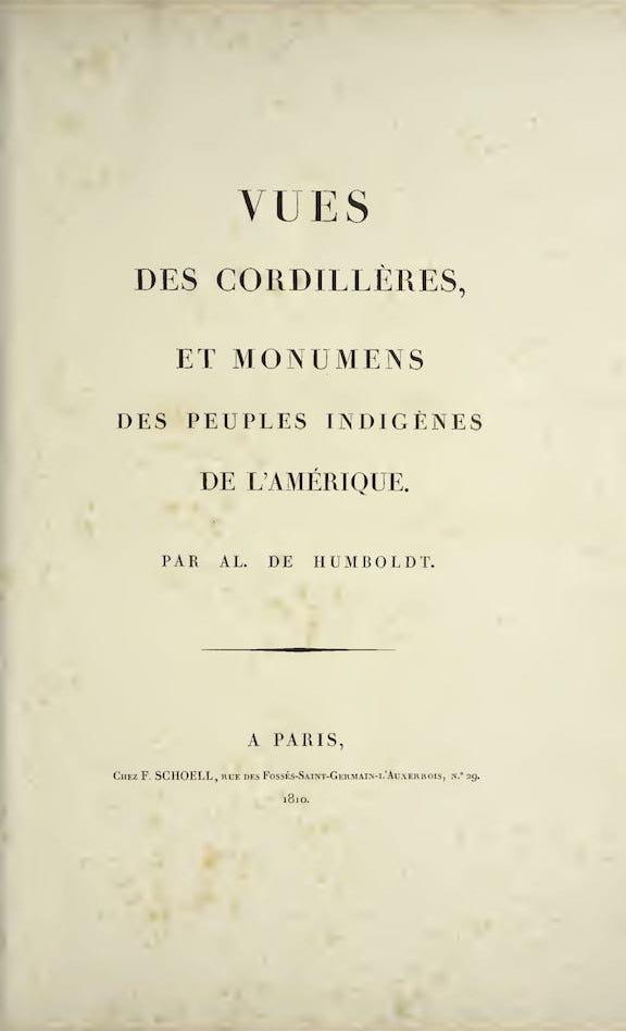 French - Vues des Cordilleres et Monumens de l'Amerique