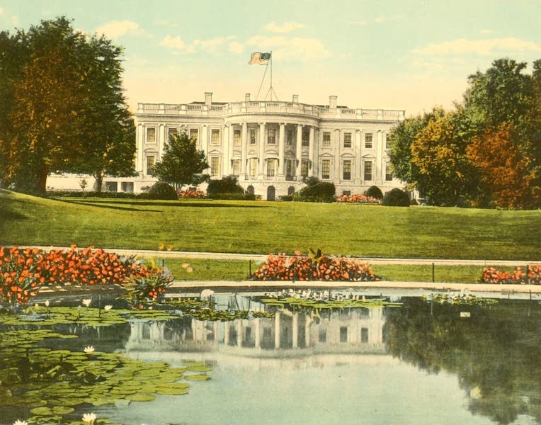 Washington, the City Beautiful - White House, South Front (1918)