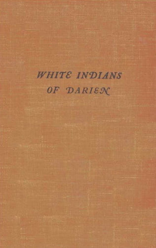 Panama Canal - White Indians of Darien