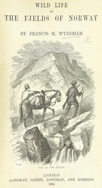 Wild Life on the Fjelds of Norway - Title Page (1861)