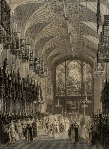 Windsor Castle, and Its Environs - St. George's Chapel with part of the ceremony of an Installation of Knights of the Garter (1808)