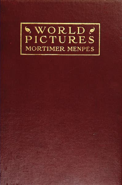World Pictures : Being a Record in Colour - Front Cover (1902)