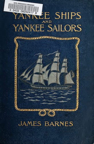 New York Public Library - Yankee Ships and Yankee Sailors