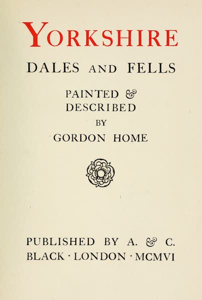 Yorkshire Dales and Fells Painted and Described - Title Page (1906)
