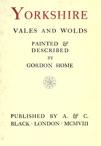 Yorkshire Vales and Wolds Painted and Described - Title Page (1908)